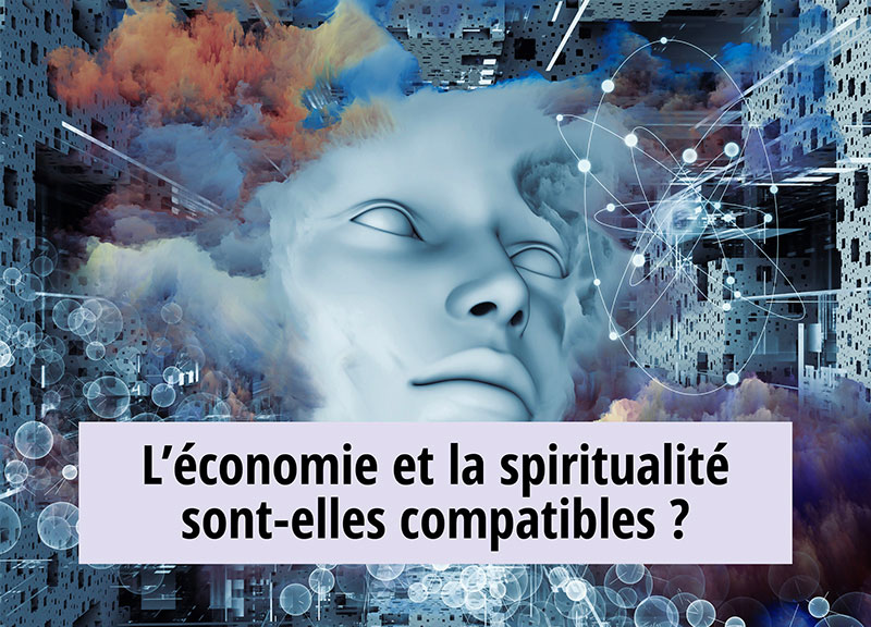 Conférence : « L'économie et la spiritualité sont-elles compatibles ? »